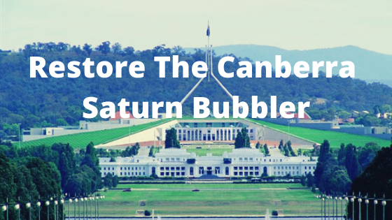 Help Restore The Canberra Bubbler